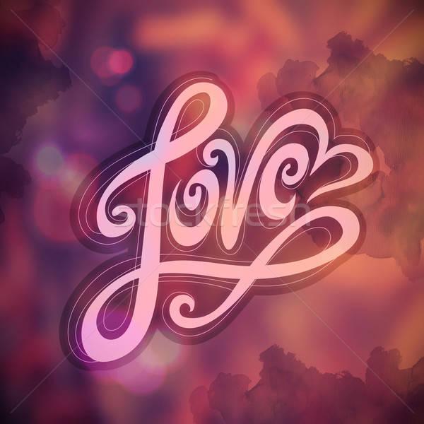 Stock fotó: Szeretet · kéz · kézzel · készített · kalligráfia · vektor · elmosódott