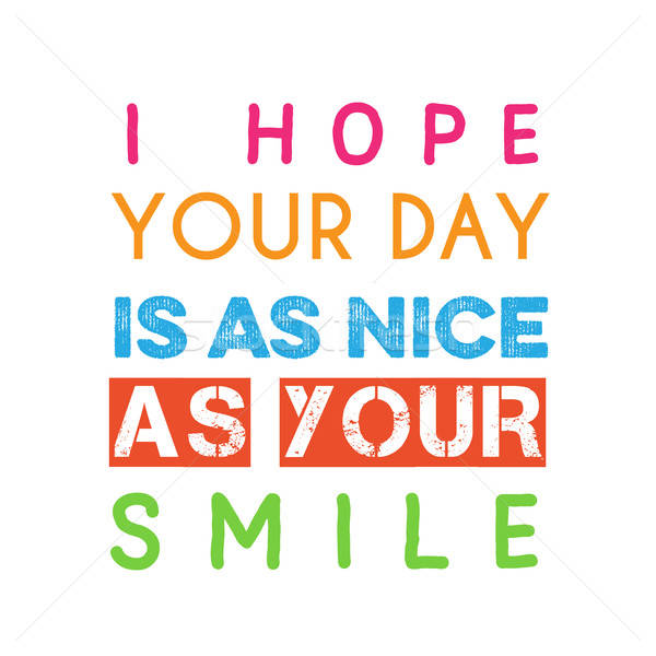 Speranza giorno nice sorriso vettore Foto d'archivio © balasoiu