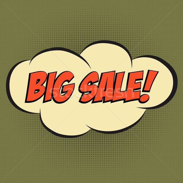Speech Bubble in Pop-Art Style, with message ' BIG SALE' Stock photo © balasoiu