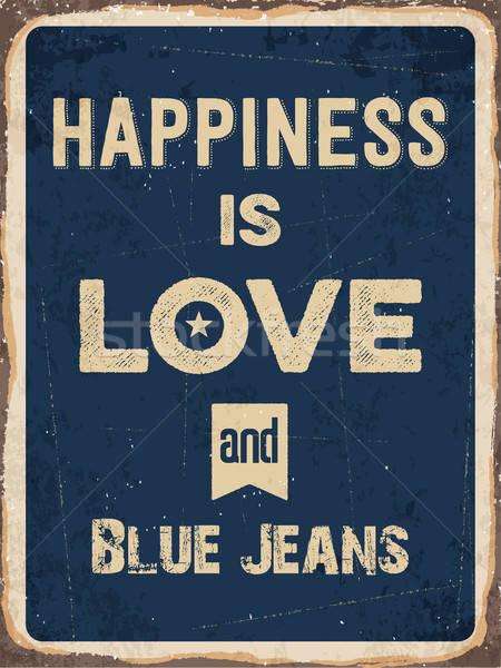 Retro fém felirat boldogság szeretet farmernadrág Stock fotó © balasoiu