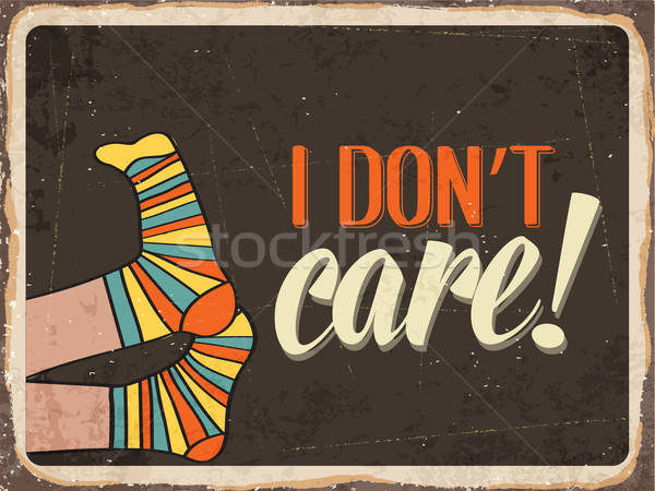 Retro metal sign ' I don't care' Stock photo © balasoiu
