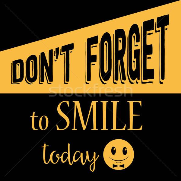 Citare sorriso oggi vettore eps10 Foto d'archivio © balasoiu