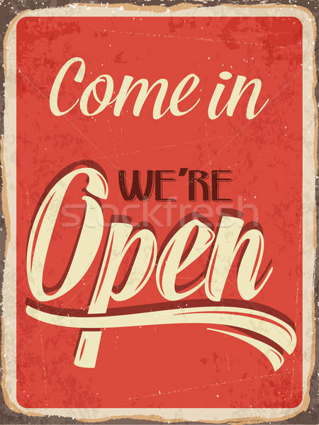Retro metal sign ' Come in we're open' Stock photo © balasoiu