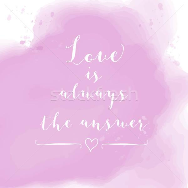 Amor sempre responder motivação aquarela cartaz Foto stock © balasoiu