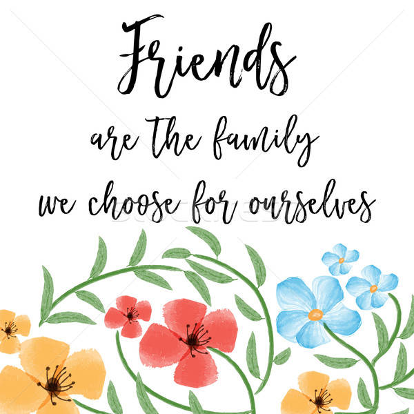 beautiful friendship quote with floral watercolor background Stock photo © balasoiu