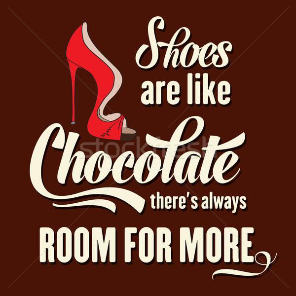 Idézet tipográfiai cipők ahogy csokoládé állandóan Stock fotó © balasoiu