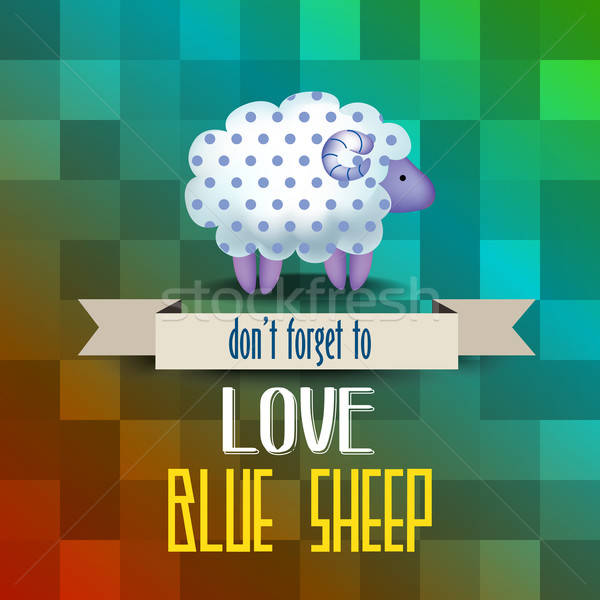 poster with sheep and message ' don't forget to love blue sheep' Stock photo © balasoiu