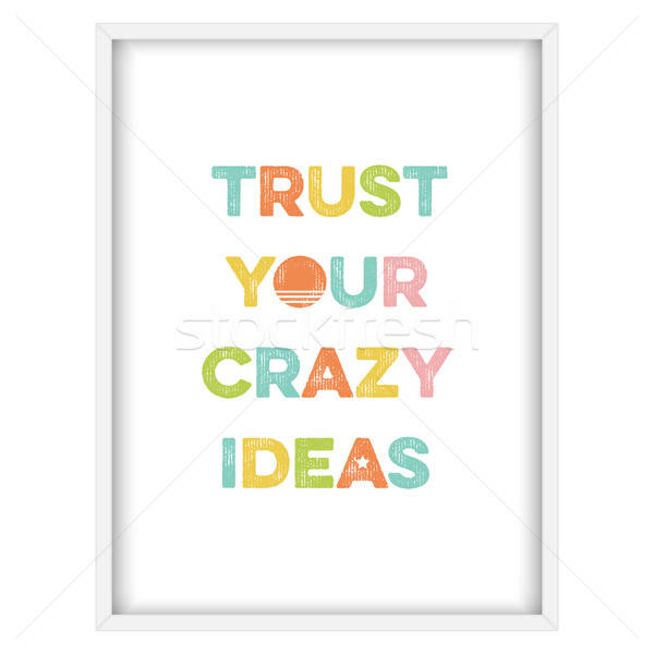 勵志 瘋狂的 思路 向量 格式 設計 商業照片 © balasoiu