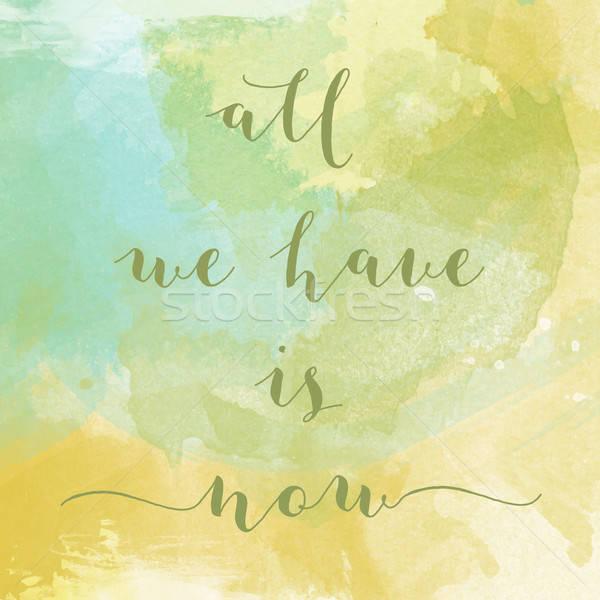 Stock fotó: összes · most · motiváció · vízfesték · poszter · szöveg