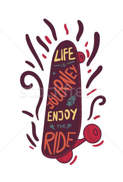 Skateboard inspirational lettering Stock photo © barsrsind
