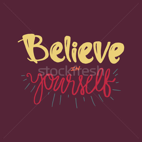 Motivation and Dream Lettering Concept Stock photo © barsrsind