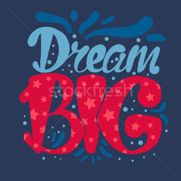 Stock photo: Motivation and Dream Lettering Concept