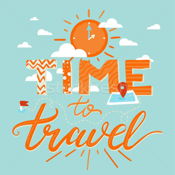 Stock photo: Time To Travel Lettering