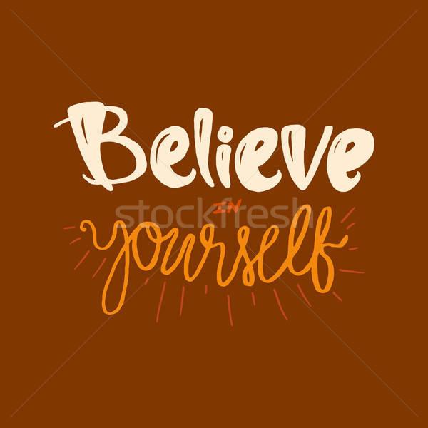 Motiváció álom állandóan magad klasszikus kalligrafikus Stock fotó © barsrsind