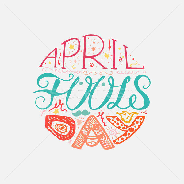 April Fools Day  Lettering Stock photo © barsrsind