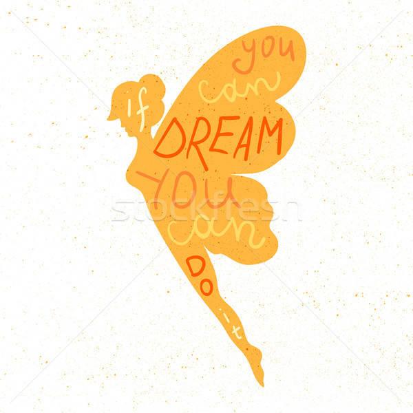 Сток-фото: мотивация · плакат · Вдохновенный · цитировать · мечта · фея