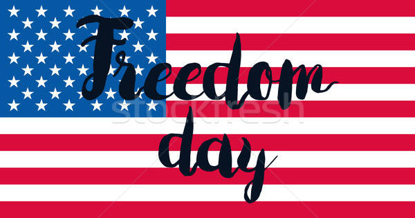 Freedom Day With Flag Stock photo © barsrsind
