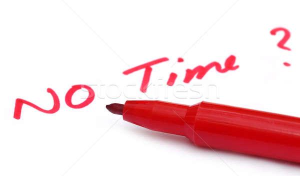 No Time written in wihite paper Stock photo © bdspn