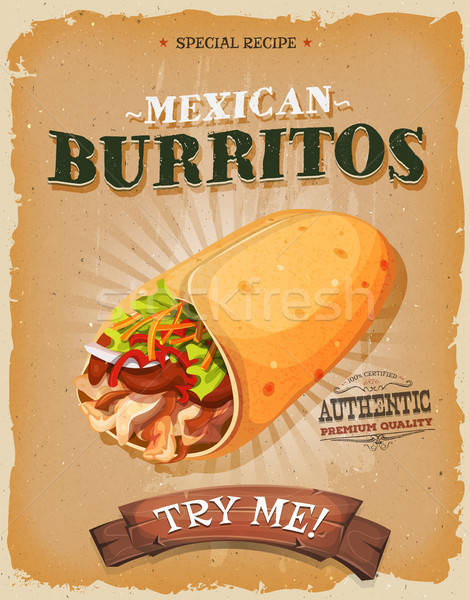 Grunge And Vintage Mexican Burritos Poster Stock photo © benchart