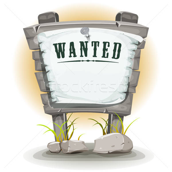 Cartoon Stone Sign With Wanted On Torn Paper Stock photo © benchart