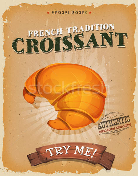 Grunge And Vintage French Croissant Poster Stock photo © benchart