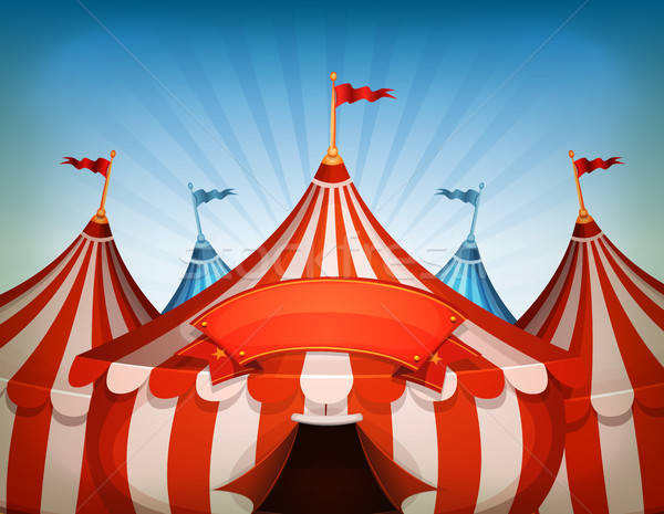Big Top Circus Tents With Banner Stock photo © benchart
