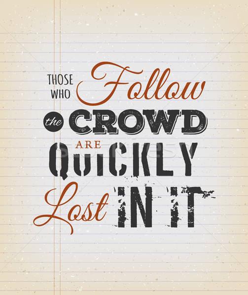 Tömeg hamar elveszett idézet illusztráció inspiráció Stock fotó © benchart