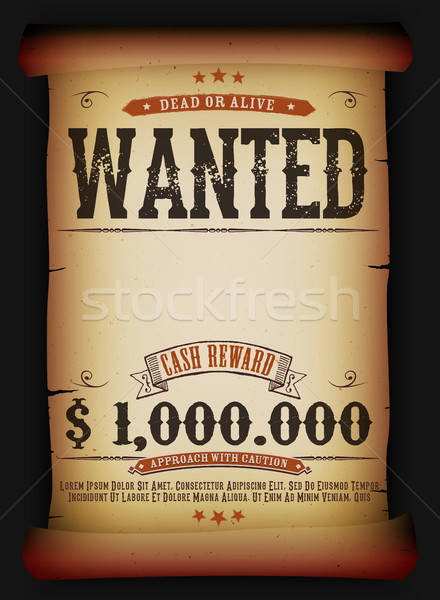 Wanted Vintage Poster On Old Parchment Stock photo © benchart