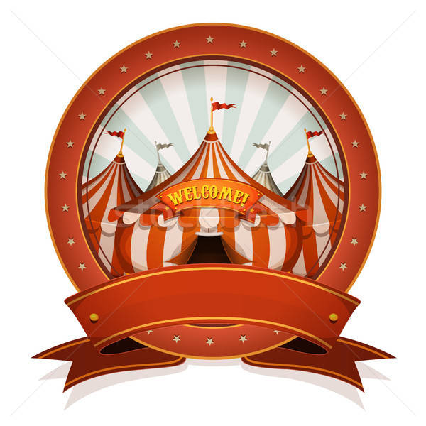 Vintage Circus Badge And Ribbon With Big Top Stock photo © benchart