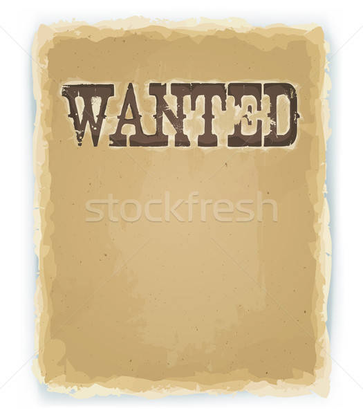 Wanted Poster On Vintage Background Stock photo © benchart