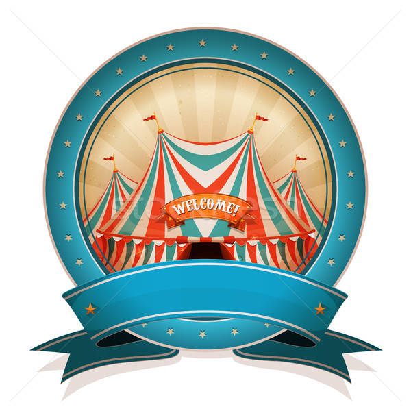 Vintage Circus Badge With Ribbon And Big Top Stock photo © benchart