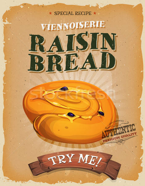 Grunge And Vintage Raisin Bread Poster Stock photo © benchart