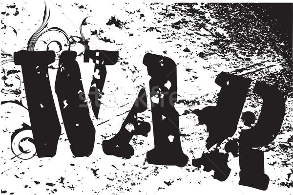 войны текста насильственный Гранж аннотация Сток-фото © Bigalbaloo