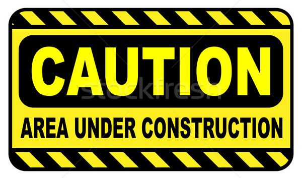 Caution Area Under Construction Stock photo © Bigalbaloo