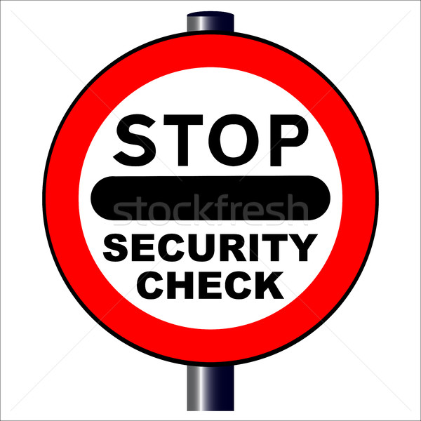 Stop Security Check Stock photo © Bigalbaloo