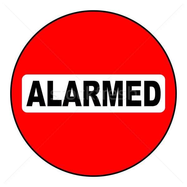 Alarmed Sign Stock photo © Bigalbaloo