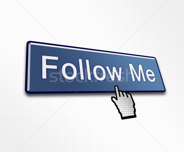 Clicked Follow Me Button Stock photo © bobbigmac