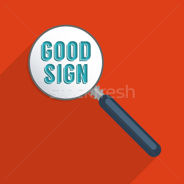 Good sign Stock photo © Bratovanov