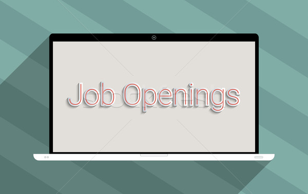 Job openings Stock photo © Bratovanov
