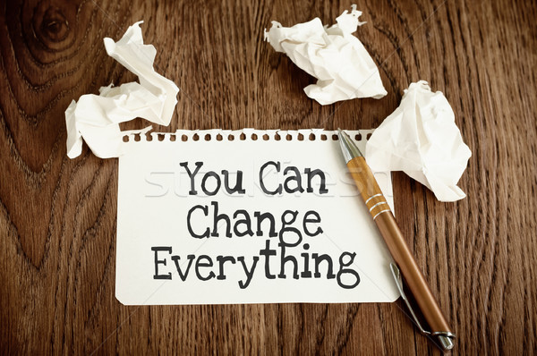 You Can Change Everything Stock photo © burtsevserge