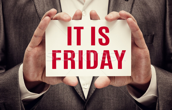 Stock photo: It is Friday