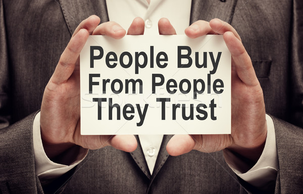 People Buy From People They Trust Stock photo © burtsevserge