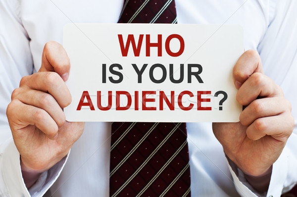 Stock photo: Who is your audience