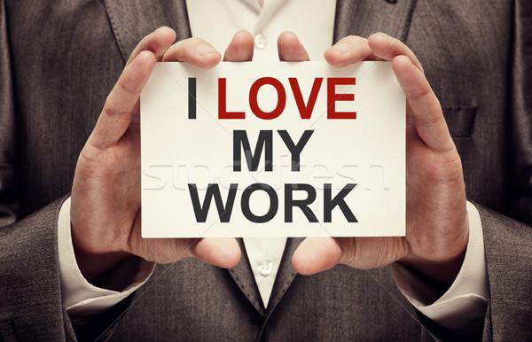 I Love My Work Stock photo © burtsevserge