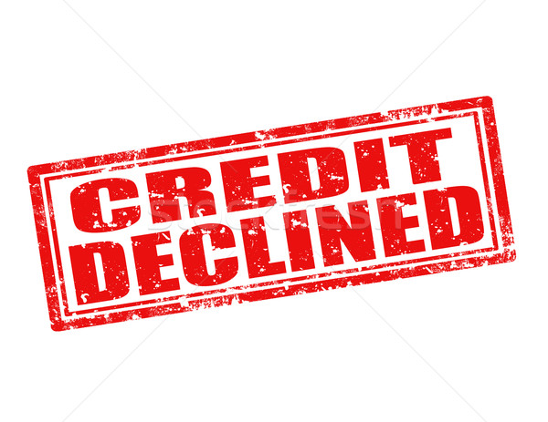 Credit declined-stamp Stock photo © carmen2011