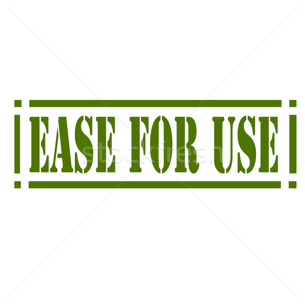 Ease For Use-stamp Stock photo © carmen2011
