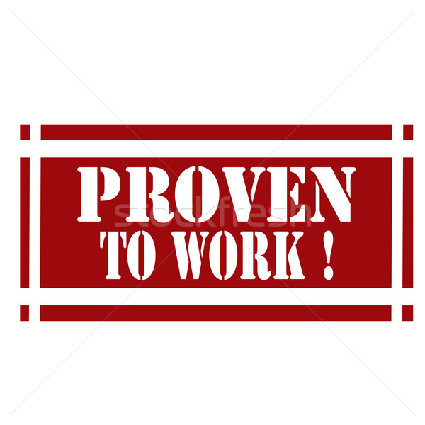 Proven To Work-stamp Stock photo © carmen2011