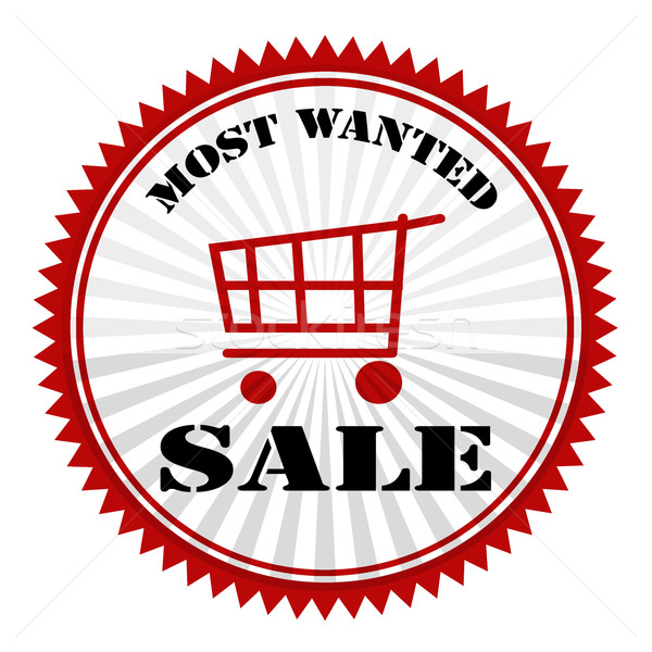 Most Wanted Sale Stock photo © carmen2011