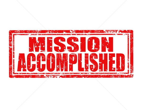 Mission accomplished-stamp Stock photo © carmen2011