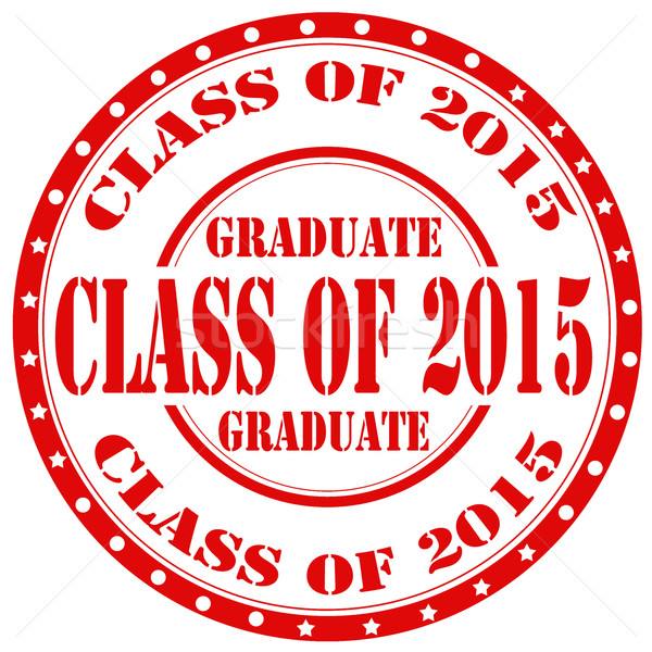 Class Of 2015-stamp Stock photo © carmen2011